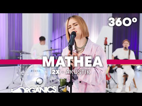 Mathea - 2x – 360° VR Akustik Session