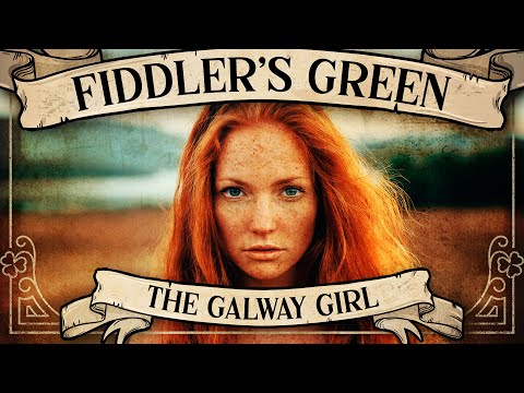 FIDDLER'S GREEN - THE GALWAY GIRL (Official Video)