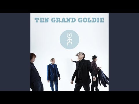 Ten Grand Goldie