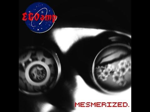 EGOamp - Mesmerized (Dirk Riegner Remix)