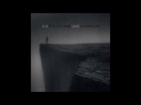 Eïs - Stillstand und Heimkehr [EP trailer]
