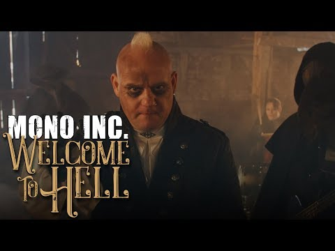 MONO INC. - Welcome To Hell (Official Video)