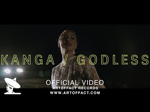 KANGA: Godless OFFICIAL VIDEO #ARTOFFACT