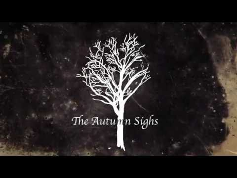 The Autumn Sighs- the autumn sighs (official) (branches ep)