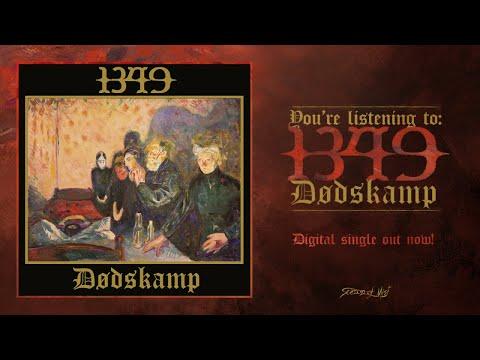 1349 - Dødskamp (Official Track Premiere)