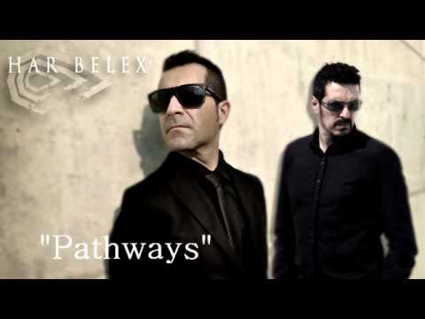 "Har Belex - ""Pathways"""