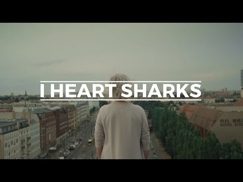 I Heart Sharks - To Be Young (Official Video)