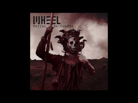 Wheel - Tyrant (Moving Backwards)
