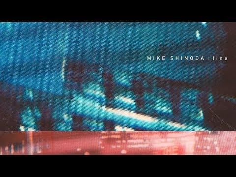 ОST фильм АВАНПОСТ (2019)   Эксклюзивный трек   Mike Shinoda — fine