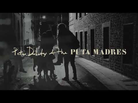 Peter Doherty & The Puta Madres - 'Who's Been Having You Over' (Official Audio)