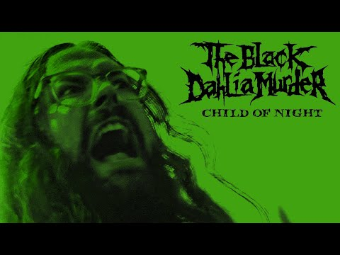 "The Black Dahlia Murder ""Child of Night"" (OFFICIAL VIDEO)"