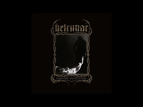 """Helrunar - In Eis und Nacht [taken from """"Vanitas Vanitatvm"""", out September 28]"""