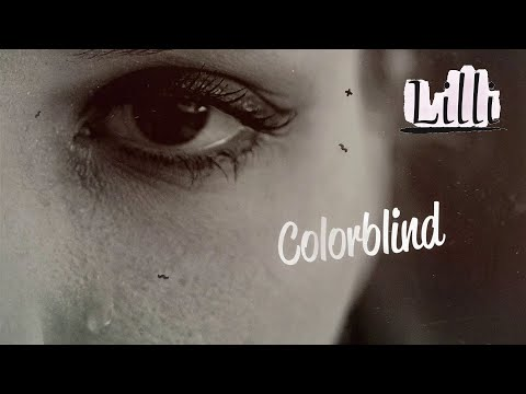 Lilli - Colorblind (Official Video)