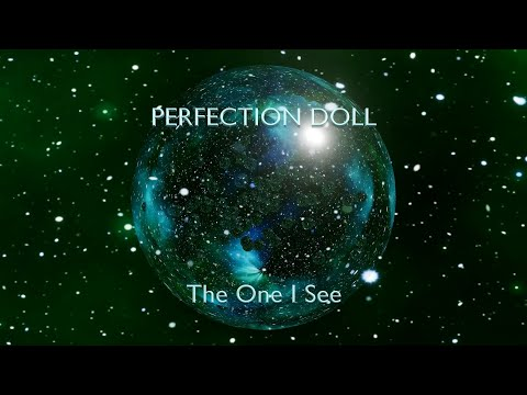 Perfection Doll - The One I See