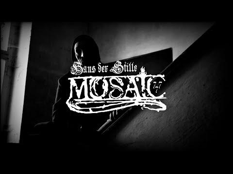 MOSAIC - Haus der Stille (Official Video)