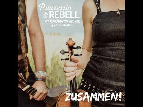 Prinzessin & Rebell: ZUSAMMEN! (mit Konstantin Wecker & Jo Barnikel) [Offizielles Musikvideo]