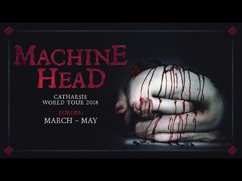 MACHINE HEAD - Europe: CATHARSIS World Tour (OFFICIAL TRAILER)
