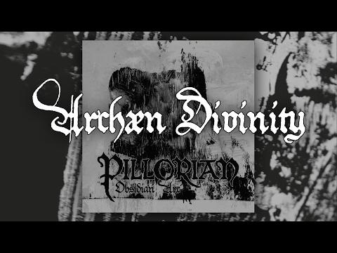 PILLORIAN - Archaen Divinity [Official - HD]