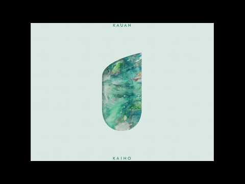 KAUAN - Kaiho [Full Album]