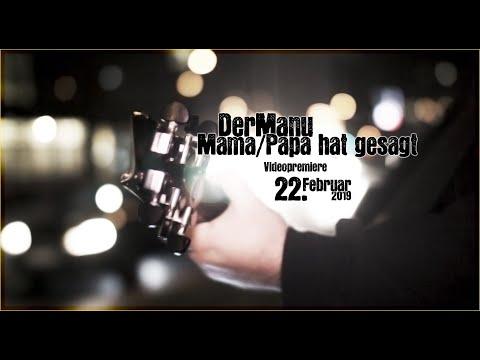 DER MANU - Mama/Papa hat gesagt (Official Video)