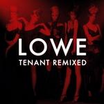 lowe-tenant-remixed.jpg