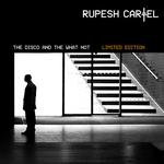 2007-08-31 : Infos zum Doppel Album von RUPESH CARTEL