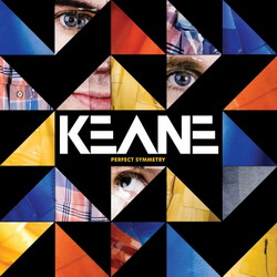 """Neues von KEANE : Album """"Perfect Symmetry"""" im Oktober, Tour im November"""