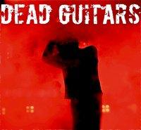 DEAD GUITARS holen zum nächsten Schlag aus, Single, Album und Tour mit THE MISSION in 2011