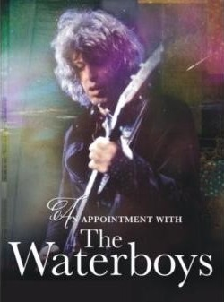 """THE WATERBOYS kommen mit """"An Appointment With The Waterboys"""" nach Köln"""