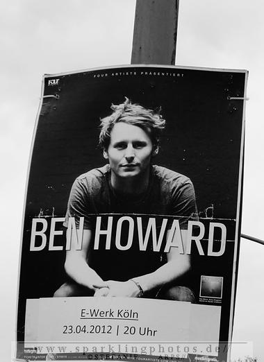 BEN HOWARD - Köln, E-Werk (23.04.2012)