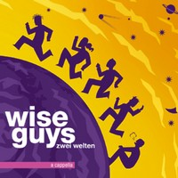 Preview : Mammuttour der WISE GUYS ab September
