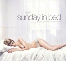 SUNDAY IN BED NO 5, die Compilation zum einfach mal im Bett bleiben erscheint am Freitag