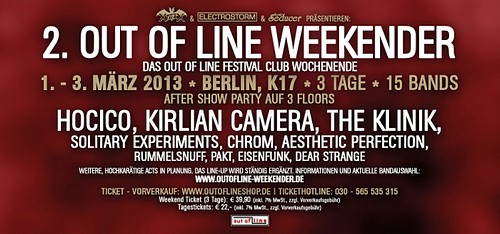 2. OUT OF LINE WEEKENDER mit HOCICO, KIRLIAN CAMERA, THE KLINIK uvm im März 2013!
