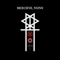 MERCIFUL NUNS - Goetia V