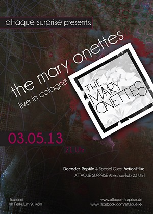 Preview : ATTAQUE SURPISE präsentiert THE MARY ONETTES live im Mai 2013