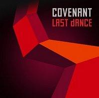 """Neue COVENANT EP """"Last Dance"""" erscheint am 7. Juni, insgesamt 6 Tracks enthalten"""