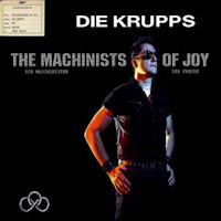 cover_die_krupps_-_the_machinist_of_joy_200.jpg
