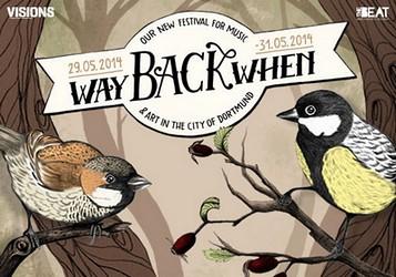 Preview : WAY BACK WHEN FESTIVAL gibt Debüt in Dortmund mit feinem Indie-Programm