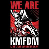 KMFDM – We Are (Live 30th Anniversary)