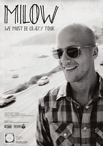 Preview : MILOW auf We Must Be Crazy Tour im Herbst 2014