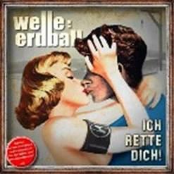 """Neue WELLE:ERDBALL EP """"Ich rette dich"""" erscheint am 14.11.2014"""