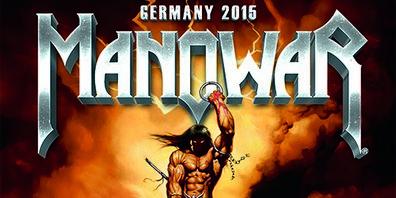 Preview : MANOWAR kommen 2015 und 2016 auf Deutschlandtour