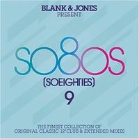 BLANK & JONES - Blank & Jones Present: So80s (So Eighties) 9