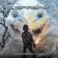 EISFABRIK – When Winter Comes