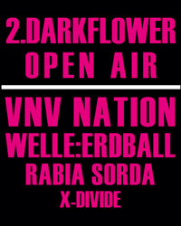 Preview: 2. DARKFLOWER LIVE NIGHT OPEN AIR (VNV NATION uvm.)