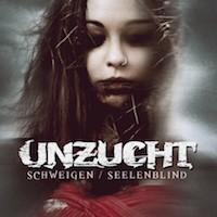 UNZUCHT - Schweigen/Seelenblind EP