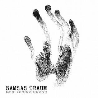 SAMSAS TRAUM - Poesie: Friedrichs Geschichte