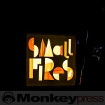 Fotos: SMALL FIRES