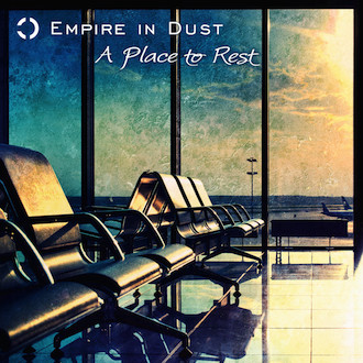 EMPIRE IN DUST - A Place To Rest