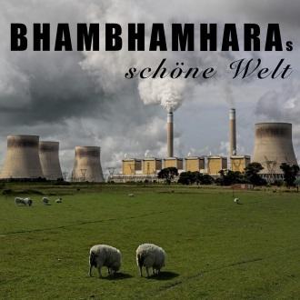 BHAMBHAMHARA - BhamBhamHaras schöne Welt
